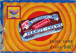 Goldenberg Peanut Chews Advertisement circa 1930's.