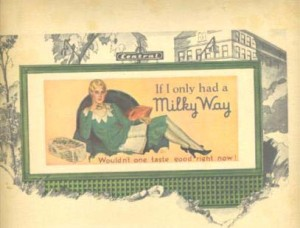 Milky Way Advertisement Circa 1930