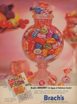 Brachs Candy Advertisement Brach's Burgundy Mix was one of the first bulk candy assortment offered! Circa 1956
